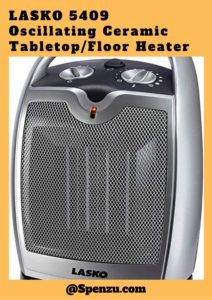 LASKO 5409 Oscillating Ceramic Tabletop Floor Heater with Thermostat Review