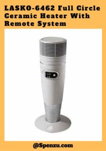 LASKO-6462 Full Circle Ceramic Heater With Remote System Review